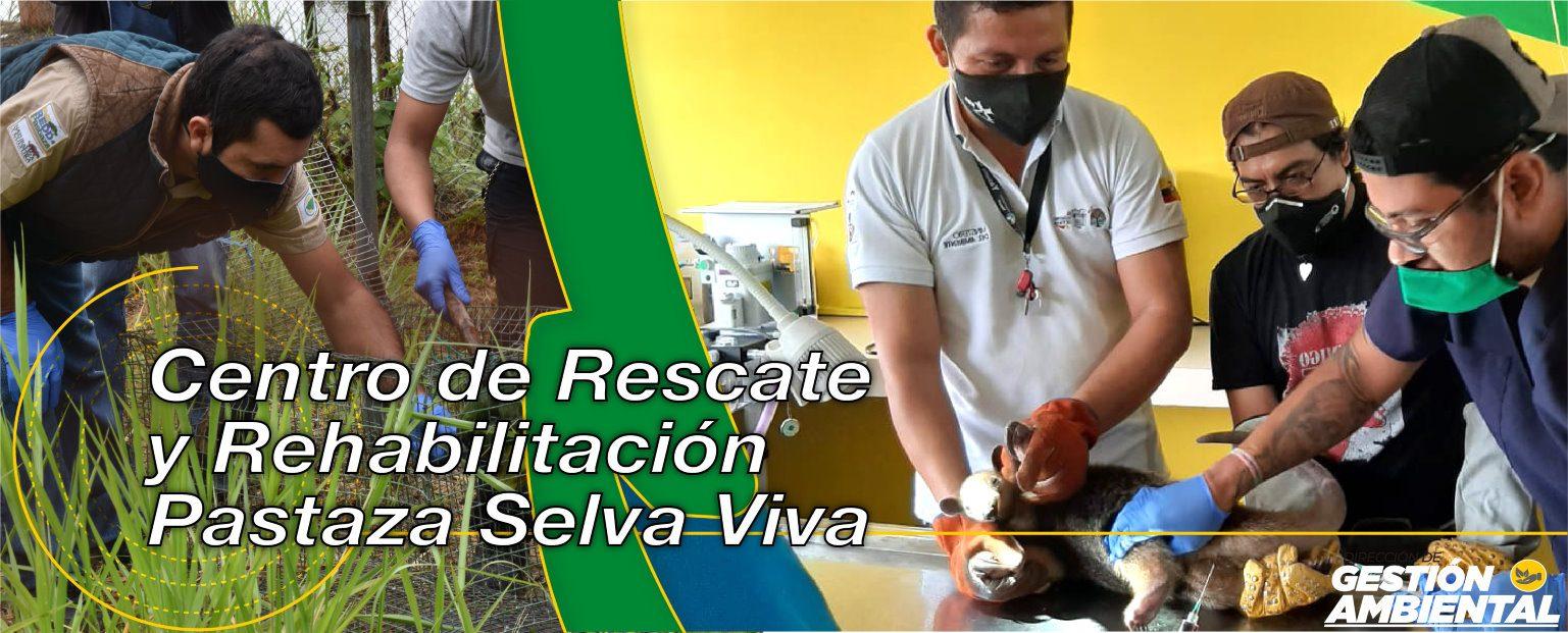 Centro de Rescate y Rehabilitación Pastaza Selva Viva - DGA